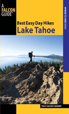 Best Easy Day Hikes Lake Tahoe, 2nd (Best Easy Day Hikes Series) by Tracy Salcedo. $9.95. Series - Best Easy Day Hikes Series. Publication: March 23, 2010. Publisher: FalconGuides; Second edition (March 23, 2010)