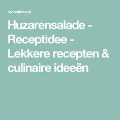 Huzarensalade - Receptidee - Lekkere recepten & culinaire ideeën