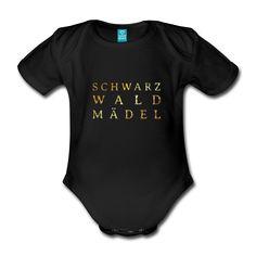 Schwarzwald Mädel Babybodies sind schöne Geschenke zum Geburtstag oder zu Weihnachten für Schwarzwaldmädels, die Mädels und Frauen aus dem Schwarzwald.