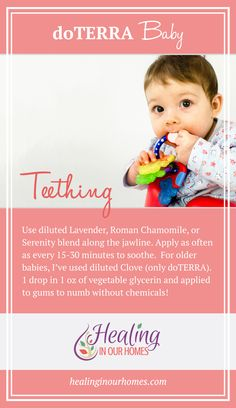 For a natural way to help cope with the terrible teething process, try this doTERRA blend!