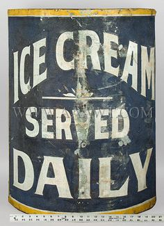 Antique Trade Sign, Ice Cream Served Daily, Early 20th Century, with ruler for scale