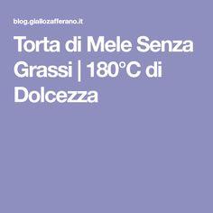 Torta di Mele Senza Grassi | 180°C di Dolcezza
