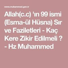 Allah(c.c) 'ın 99 ismi (Esma-ül Hüsna) Sır ve Faziletleri - Kaç Kere Zikir Edilmeli ? - Hz Muhammed