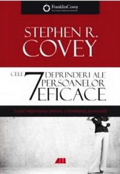 Cele 7 deprinderi ale persoanelor eficace, editia a Stephen R Covey, Ralph Waldo Emerson, Dale Carnegie, Good Books, Amazing Books, Einstein, Face, Blog, Author
