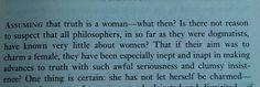 Assuming that truth is a woman,  Nietzsche,Beyond good and evil