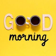 good morning ~ good morning quotes - good morning - good morning quotes inspirational - good morning quotes for him - good morning wishes - good morning greetings - good morning quotes funny - good morning beautiful Good Morning Quotes For Him, Good Morning Images Hd, Good Morning Funny, Morning Inspirational Quotes, Good Morning Coffee, Good Morning Sunshine, Good Morning Messages, Good Morning Greetings, Good Morning Good Night