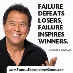 DON'T ALLOW FAILURE TO STOP YOU! KEEP MOVING FORWARD! #robertkiyosaki #kurttasche #successwithkurt