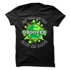 Help GROOVER save the EARTH T-Shirts, Hoodies. Check Price Now ==► https://www.sunfrog.com/Names/LIMITED-Help-GROOVER-save-the-EARTH-MK64E01.html?41382