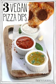 3 Vegan Pizza Dips Creamy garlic spicy marinara and garlic butter Quick and easy to make with just a few ingredients each you can make all three in the time it takes to o. Vegan Sauces, Vegan Foods, Vegan Dishes, Whole Foods, Whole Food Recipes, Pizza Recipes, Quiche Vegan, Garlic Dipping Sauces, Garlic Pizza