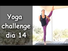 Yoga - Día 16: Abrir las caderas - YouTube