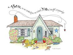"""""""Home Is an Invention on Which No One Has Yet Improved"""" Art by Pattie Jansen"""