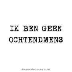 GEEN OCHTENDMENS #LOVEYOURIMPERFECTIONS