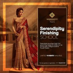 """Its time to enhance yourself as we at Serendipity presents """"Serendipity Finishing School"""" for all you people. Launching High End grooming classes for bride- to- be young girls, college students house makers.#Serendipity #FinishingSchool #HighEnd #GroomingClasses #LimitedSeats #Hurry"""