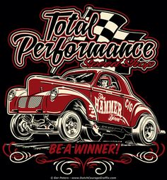 Gasser T-shirt for Total Performance Speed Shop Vintage Racing, Vintage Cars, Hot Rod Movie, Car Drawing Pencil, David Mann Art, Guitar Logo, Biker Tattoos, Acid Art, Image Fun