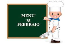 TUTTI INSIEME: 15 febbraio menù