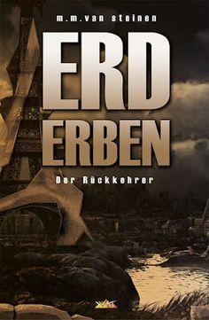 'Erd Erben: Der Rückkehrer' von M. M. van Steinen