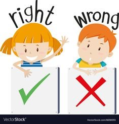 Boy with wrong sign and girl with right sign vector image on VectorStock Learning English For Kids, English Worksheets For Kids, English Lessons For Kids, English Activities, Preschool Learning Activities, English Language Learning, Preschool Worksheets, Teaching English, Teaching Phonics