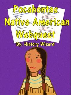 Students will gain basic knowledge about the life of Pocahontas by completing an…