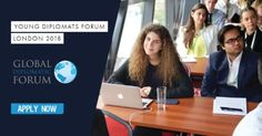 Young Diplomats Forum 2018 in London London Places, How To Apply, Around The Worlds