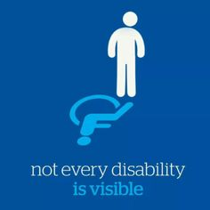 700b2516 MAKE INVISIBLE ILLNESSES VISIBLE!!! We shouldn't have to be in wheelchairs
