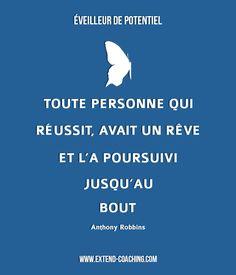 Toute personne qui réussit, avait un rêve et l'a poursuivi jusqu'au bout - Anthony Robbins #Citation #inspiration