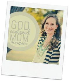 God Centered Mom Pod