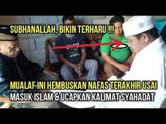 VIRAL !!! Mualaf Ini W△f△t Sesaat Setelah Ucap Dua Kalimat Syahadat & Masuk Islam Islam, Content, Videos, Music, Youtube, Instagram, Muziek, Musik, Video Clip