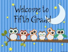 Welcome Back To School Bulletin Boards Ideas for 5th grade | Owl Poster- Welcome to Fifth Grade