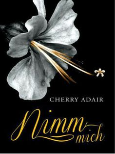 Nimm mich Adair, Cherry for sale online Thriller, Erotic, Cherry, Movie Posters, Ebay, Book, Cover, Flowers, Reading Books