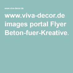 www.viva-decor.de images portal Flyer Beton-fuer-Kreative.pdf