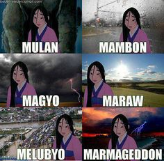 On meteorological events: | 29 Puntastic Jokes That Only Pinoys Will Understand