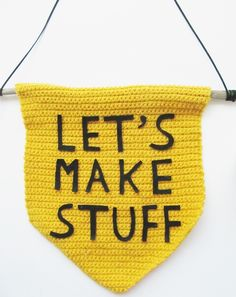 """This """"Let's Make Stuff"""" banner is perfect for an art classroom or a craft corner. Tutorial and pattern by Little Things Blogged."""