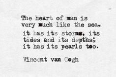 -Vincent Van Gogh