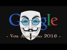 Anonymous - VOTE ANONYMOUS 2016 - YouTube