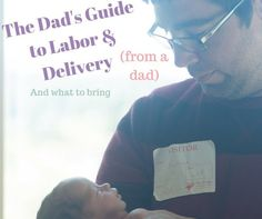 I (Katie) have written a few posts on what to bring to the hospital - including for dads. However, Forrest wrote this post shortly