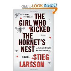 The Girl Who Kicked the Hornet's Nest: