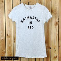 NA'MASTAY in Bed
