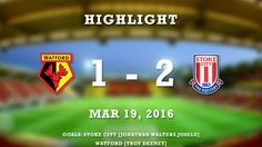 Watford 1 – 2 Stoke City (Premier League) Highlights -  http://www.football5star.com/highlight/watford-1-2-stoke-city/