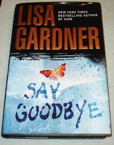 Say Goodbye: An FBI Profiler Novel - Hardcover