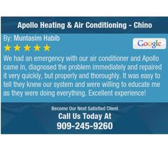 We had an emergency with our air conditioner and Apollo came in, diagnosed the problem...