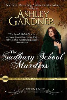 The Sudbury School Murders - Captain Lacey Regency Mysteries #4 - 2005