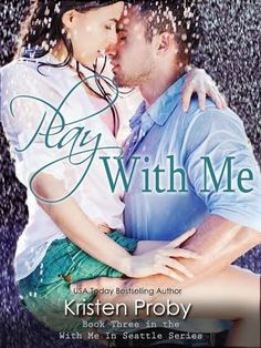 SERIE WITH ME IN SEATTLE - LIBROS DEL 1 AL 8 - KRISTEN PROBY
