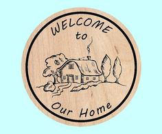 Welcome to Our Home  Carved Wooden Sign Home Decor by KCnCShop, $38.50