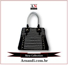Bolsas Femininas - New Collection    #bolsas #moda #fashion #mulher #arnandi #feminina #espelhosdavaidade #beleza