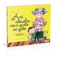 a mi abuela no le gusta mi gato Story Time, Humor, Cover, Books, Spanish, Gatos, Literature, Reading, Libros