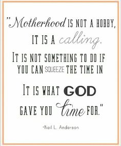 Motherhood is a lifetime calling; Motherhood is changing seasons & tides. Motherhood is flesh and blood, spirit and love, faith and hope. Great Quotes, Quotes To Live By, Life Quotes, Inspirational Quotes, Family Quotes, Son Quotes, Daughter Quotes, Stay At Home Mom Quotes, Cutest Quotes