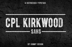 CPL KIRKWOOD SANS by Kimmy Design on @creativemarket