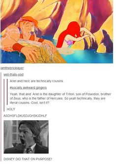 Ariel and Hercules are cousins