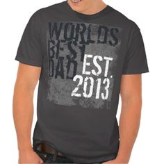 "World's Best Dad T-shirt, Personalized with year established (as in year he became a dad, or the current year. Cool grunge distressed style with graffiti text backround and descriptive words about dad. ""cool dad, awesome, my friend, etc."". Great Father's Day Gift or New Dad T-shirt. View more of our More Dad T-Shirts (Click Here) #dad #fathers #day #new #dad #world's #best #dad #grunge #urban #street #vintage #graffiti #father #manly #t-shirt #shirt #christian #fathers #day #christian #cool…"