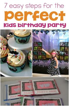 7 Easy Steps for throwing the Perfect Kids Birthday Party!